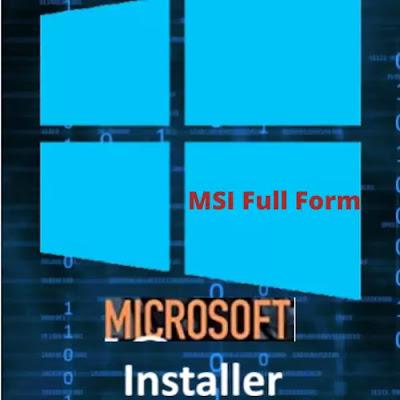 MSI Full Form