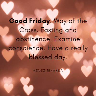 Good friday quotes & images of Nevez Rihanna