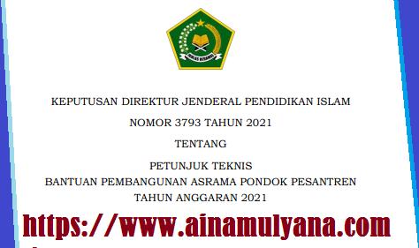 Juknis Bantuan Pembangunan Asrama Pondok Pesantren Tahun Anggaran 2021