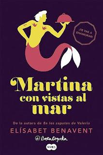 Martina con vistas al mar    Horizonte Martina #1   Elísabet Benavent