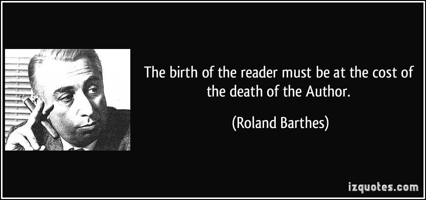 the death of the author by roland barthes essay In the essay, the death of the author, barthes proceeds a sort of post structuralist or deconstructive view of the author he takes different stand through which he announces the metaphoric death of the author.