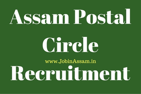 Assam Postal Circle Recruitment 2017