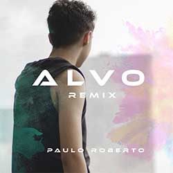 Alvo (Remix) - Paulo Roberto