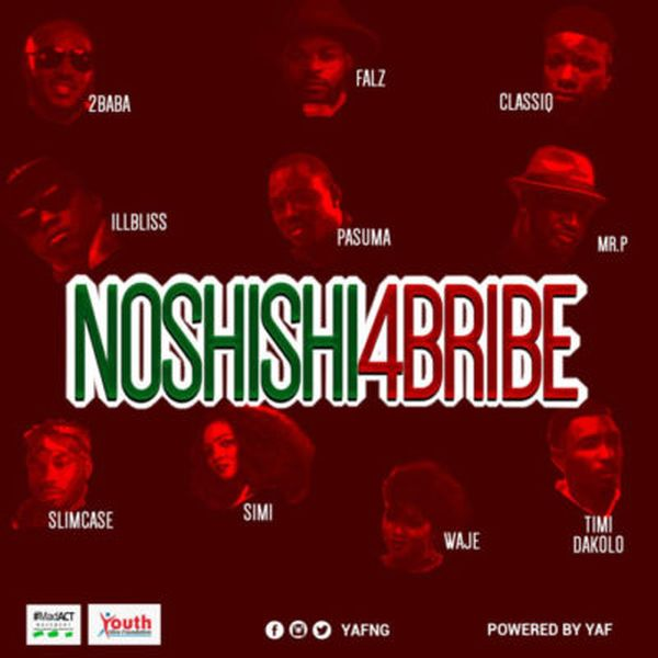 [Music + Video] 2Baba, Pasuma, Simi, Falz, Slimcase, Mr. P & Others – No Shishi 4 Bribe
