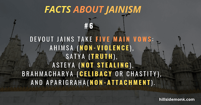 Devout Jains take five main vows:
