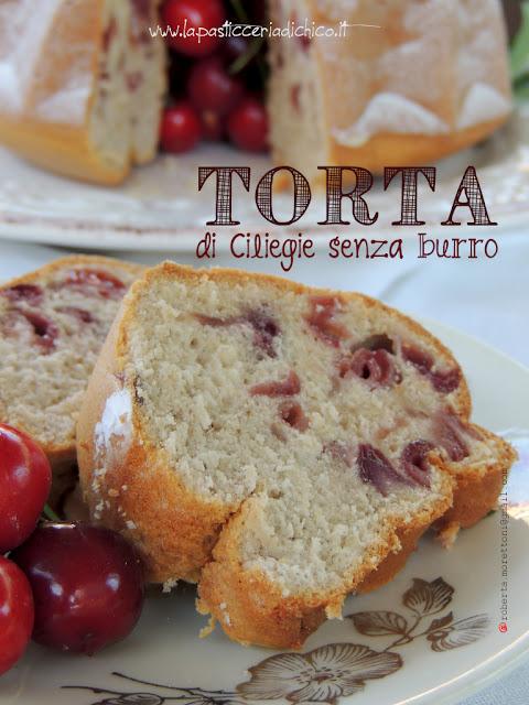 Torta di Ciliegie senza burro - www.lapasticceria.it