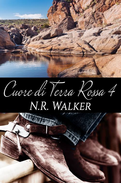 """Recensione in anteprima: """"Cuore di Terra Rossa 4"""" (Serie Terra rossa #4) di N.R. Walker"""