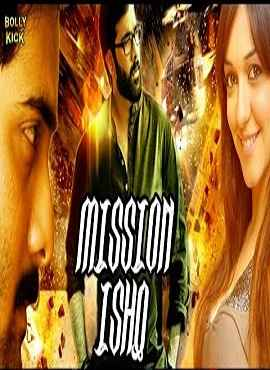 Mission Ishq Hindi Dubbed 720p & 480p HDRip Download