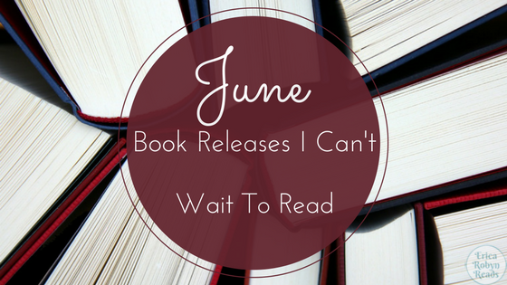 4 June Book Releases I Can't Wait To Read