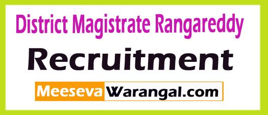 District Magistrate Rangareddy Recruitment