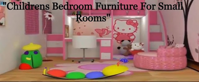 Childrens Bedroom Furniture For Small Rooms [2020]