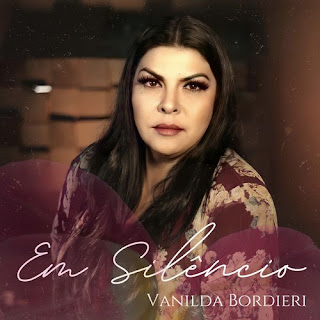 Baixar Música Gospel Em Silêncio - Vanilda Bordieri Mp3