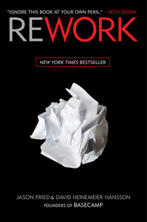 Rework by Jason Fried & DHH Ebook Download