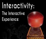 interactivity-the-interactive-experience
