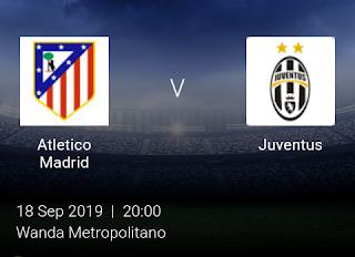 LIVE MATCH: Atletico Madrid Vs Juventus UEFA Champions League 18/09/2019