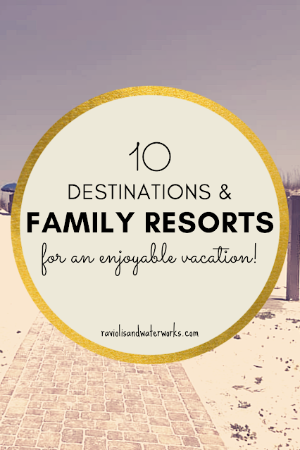 top ten best places to take kids on a family vacation in the US
