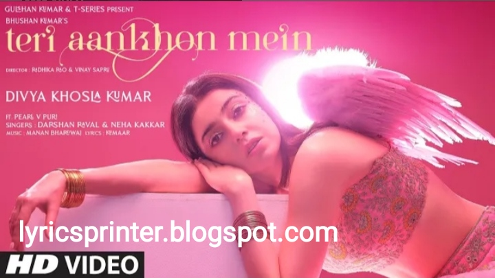 Teri aankhon main lyrics - neha kakkar ft. Darshan raval
