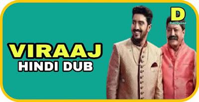 Viraaj Hindi Dubbed Movie