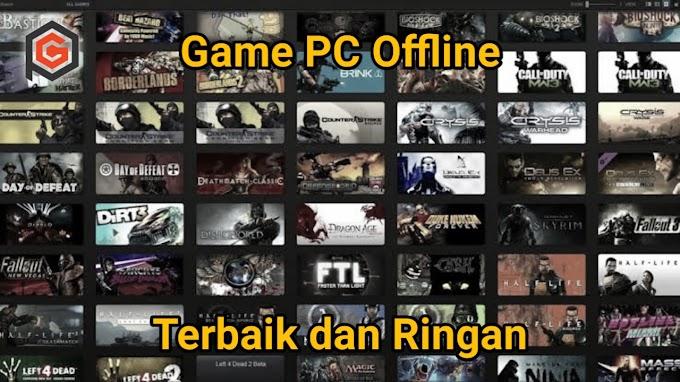 Daftar Game PC Offline Terbaik dan Ringan Untuk Dimainkan