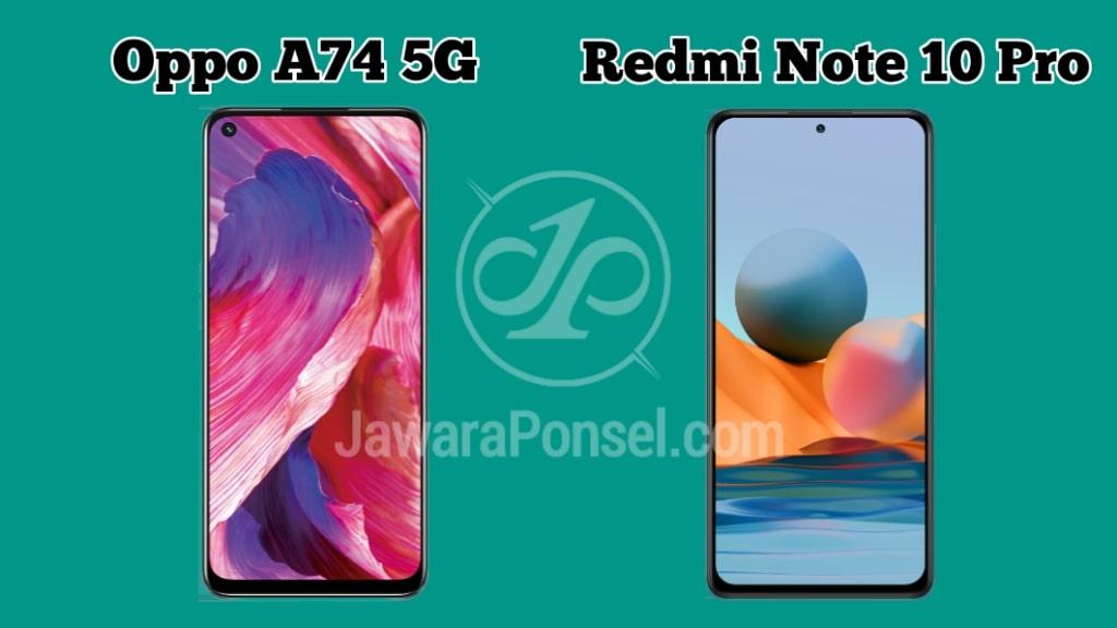 Redmi Note 10 Pro VS Oppo A74 5G