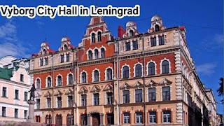 Vyborg City Hall in Leningrad