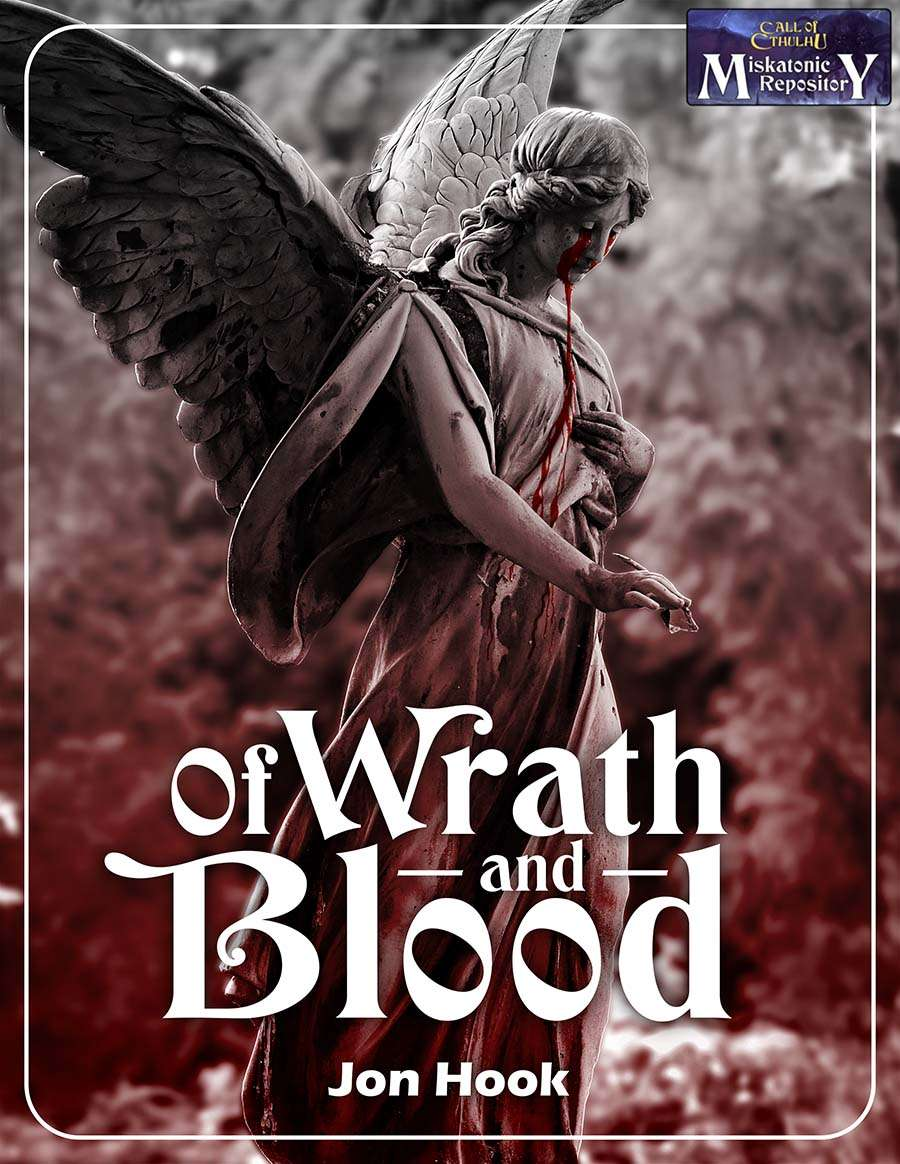 Reviews from R'lyeh: Miskatonic Monday #20: Of Wrath and Blood