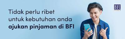 Pinjaman Online Langsung Cair di BFI Finance