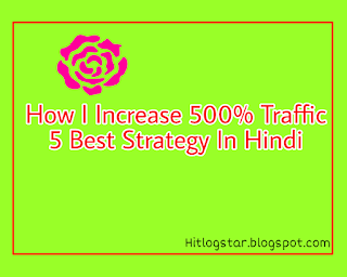 Increase 500% Traffic 5 Strategy