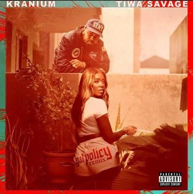 Kranium Ft Tiwa Savage - Gal Policy Remix (Audio MP3)