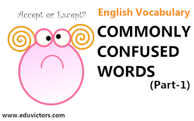 English Vocabulary - Commonly Confused Words (Part-1)(#eduvictors)(#cbsenotes)
