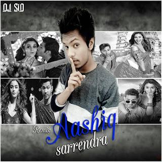 1-Aasiq-Sarrendra-(B.K.D)-DJ-SiD-Jhansi