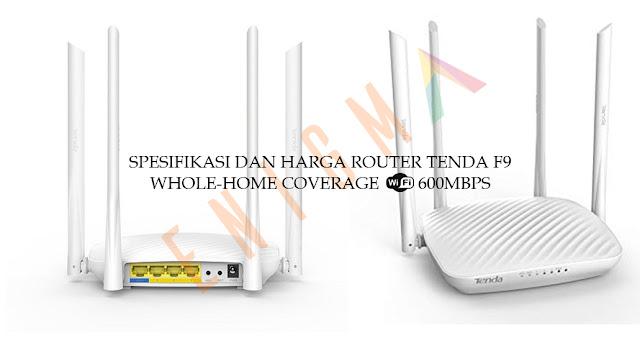Spesifikasi dan harga Router Tenda F9 600mbps
