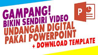 Cara Buat Video Undangan Digital Sendiri Download Template Powerpoint Gratis Terbaru Terviral