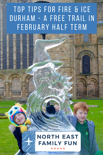 Fire and Ice Durham | Top Tips for February Half Term 2020