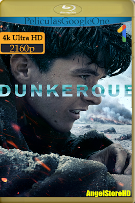 Dunkerque (2017) [4K UHD [HDR] [Latino-Inglés] [Google Drive] – By AngelStoreHD
