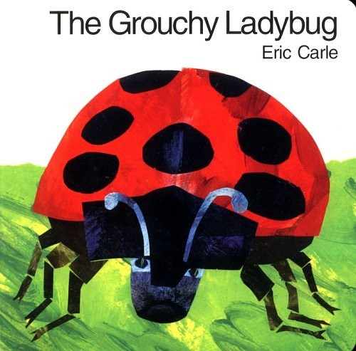 Miss Kane And Creativity The Grouchy Ladybug By Eric Carle