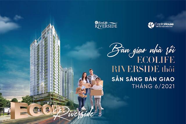Sắp bàn giao căn hộ Ecolife Riverside Quy Nhơn