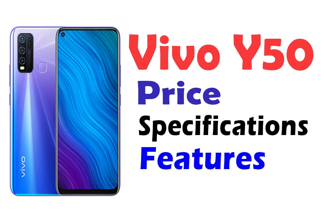 Vivo Y50 Price, Features and Full Specifications in Bangladesh