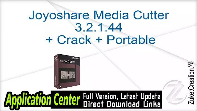 Joyoshare Media Cutter 3.2.1.44 + Crack + Portable