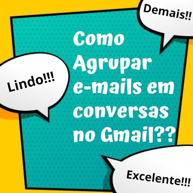 Aprenda a utilizar o recurso de Conversas no Gmail