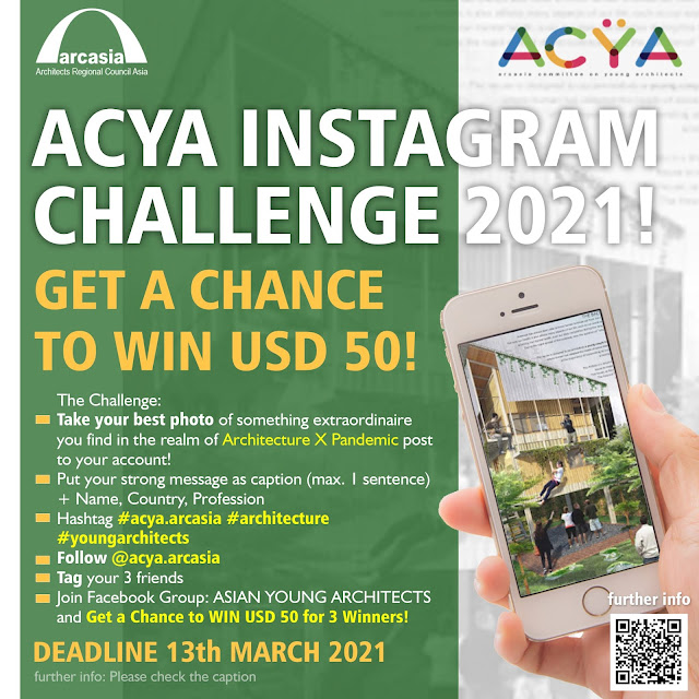 🔥ACYA Instagram Challenge: Architecture during pandemic 2021 (FREE to Join and OPEN FOR PUBLIC)!🔥