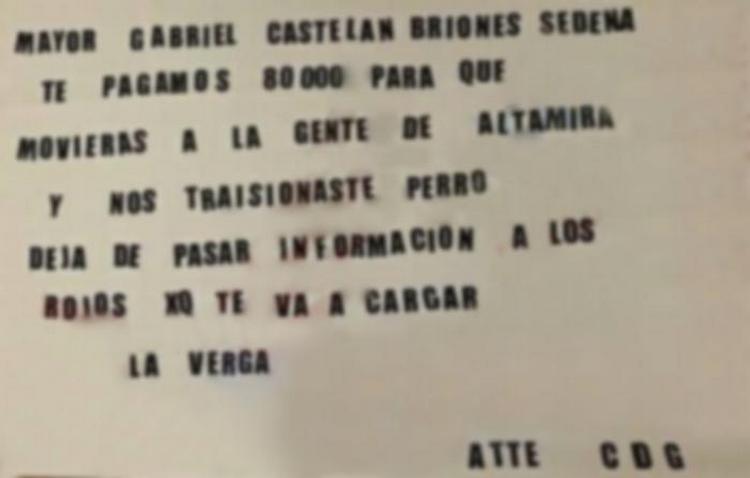 """""""Te pagamos 80 mil"""", Sicarios del CDG dejan narcomanta para Mayor de la Sedena en Tampico."""