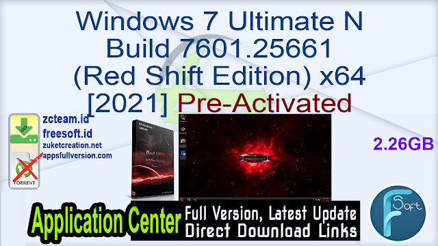 Windows 7 Ultimate N Build 7601.25661 (Red Shift Edition) x64 [2021] Pre-Activated