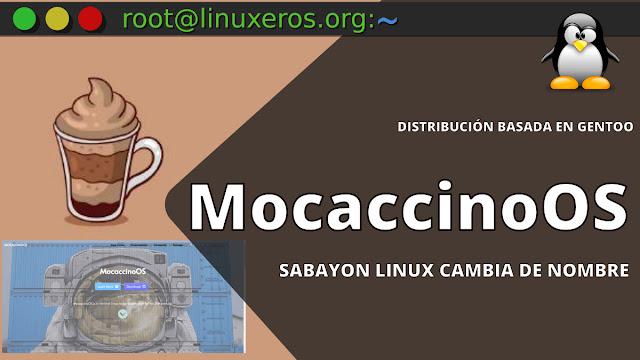 Sabayon Linux cambia de nombre a MocaccinoOS