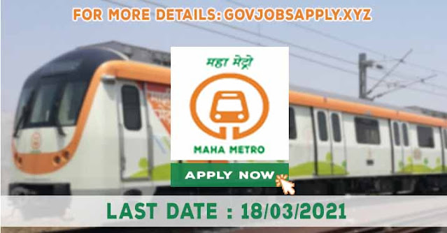 Maharashtra Metro Rail Corporation various Job Recruitment Notification details 2021 | Last Date 18th March 2021