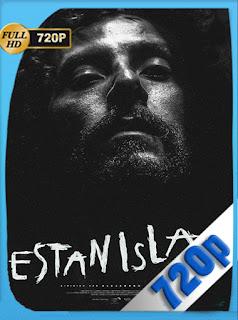 Estanislao (2019) [Latino] [1080P] [GoogleDrive] Hazroah