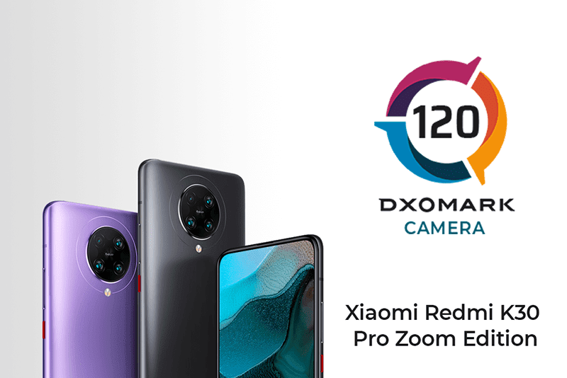 DxOMark: Redmi K30 Pro Zoom Edition's camera scores 120 points!
