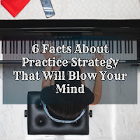 6 Facts About Practice Strategy That Will Blow Your Mind