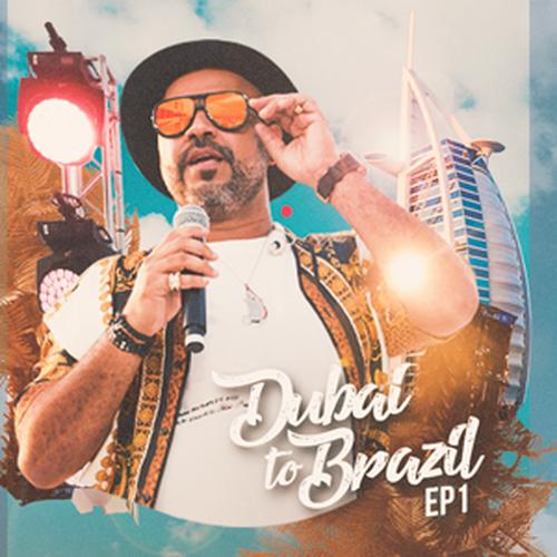 Danilo Dubaiano - Dubai to Brazil - EP 1 - 2019