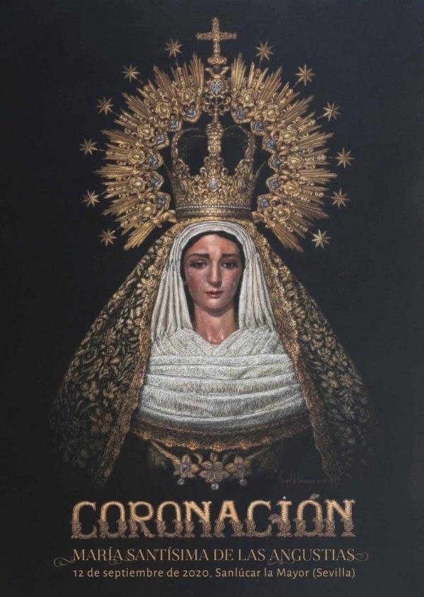 Cartel anunciador de la Coronación Canónica de la imagen de María Santísima de las Angustias de Sanlúcar la Mayor (Sevilla)